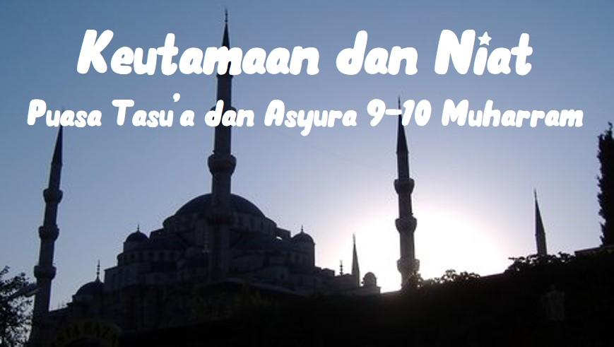 Bacaan Niat Arab Latin dan Artinya Puasa Tasua dan Asyura 9-10 Muharram